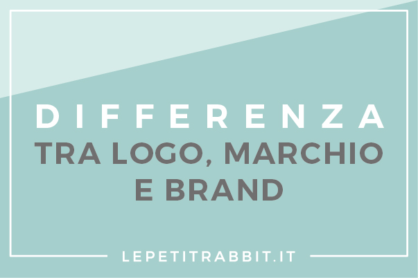 Differenza tra logo, marchio e brand